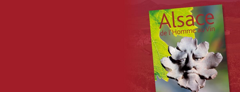 Couverture du livre Alsace de l'homme au vin