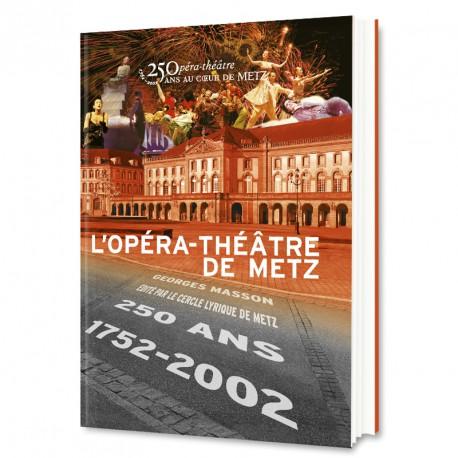 L'Opéra-Théâtre de Metz