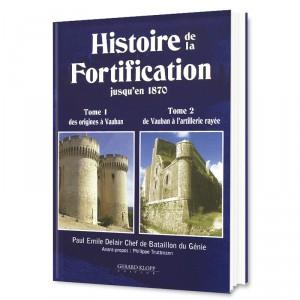 Histoire de la Fortification - Tomes 1 et 2