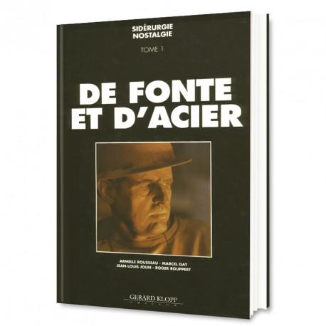 De Fonte et d'Acier - Sidérurgie Nostalgie