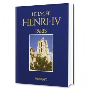 Le Lycée Henri IV - Paris