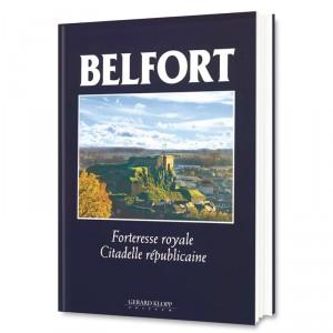 Belfort - Forteresse royale - Citadelle républicaine
