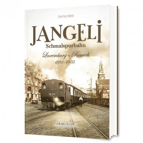 Jangeli Schmalspurbahn - Luxemburg - Remich 1882 - 1955