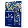 Bleu Longwy - Images des Orients, Ecrits d'Occident