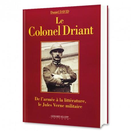 Le Colonel Driant - de l'armée à la littérature, le Jules Verne militaire