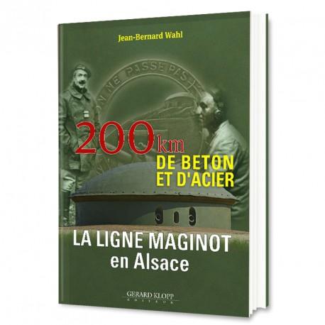 La ligne Maginot en Alsace : 200 km de béton et d'acier