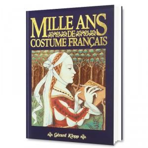 Mille Ans de Costumes Français