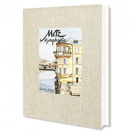 Metz Symphonie Tome 1
