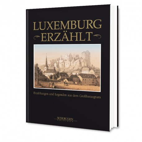 Luxemburg Erzählt
