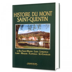 Histoire du Mont Saint-Quentin