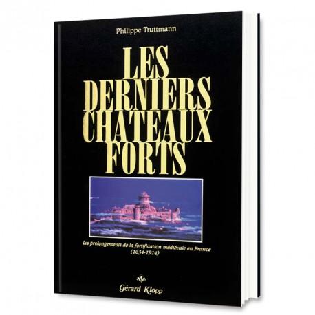 Les Derniers Châteaux Forts