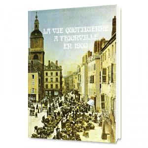 La vie quotidienne à Thionville en 1900