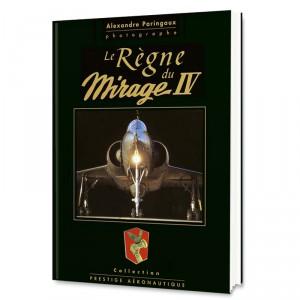 Le Règne du Mirage IV