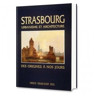 Strasbourg, Urbanisme et Architecture