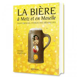 La Bière à Metz et en Moselle