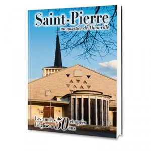 Saint-Pierre, un quartier de Thionville