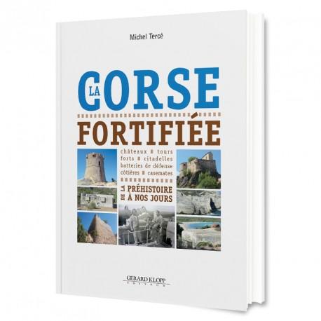 Couverture du livre La Corse Fortifiée
