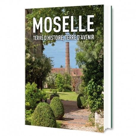 Moselle Terre d'Histoire, Terre d'Avenir