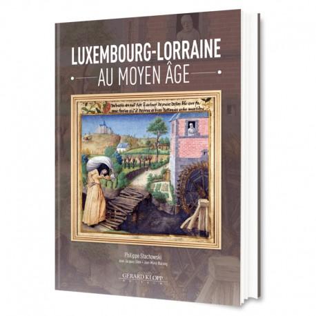 Luxembourg-Lorraine au Moyen Âge