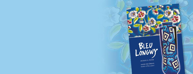 Couverture du livre Bleu Longwy