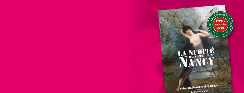 Couverture du livre La Nudité dans l'École de Nancy - Entre académisme et érotisme