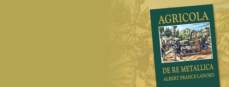 Couverture du livre Agricola De Re Metallica